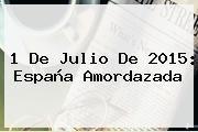 http://tecnoautos.com/wp-content/uploads/imagenes/tendencias/thumbs/1-de-julio-de-2015-espana-amordazada.jpg Ley Mordaza. 1 de julio de 2015: España amordazada, Enlaces, Imágenes, Videos y Tweets - http://tecnoautos.com/actualidad/ley-mordaza-1-de-julio-de-2015-espana-amordazada/