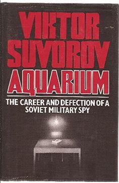 Aquarium by Viktor Suvorov http://www.amazon.com/dp/0241115450/ref=cm_sw_r_pi_dp_BsUEvb08B0EKD