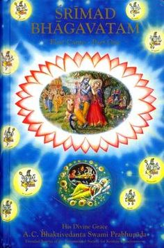 Srimad-Bhagavatam, an epic philosophical and literary classic. This ancient text touches upon all fields of human knowledge. Translated by His Divine Grace A. Hare Krishna, Philosophical Thoughts, Bhagavata Purana, Divine Grace, Spirituality Books, Circle Of Life, Hinduism, World Cultures, Literature