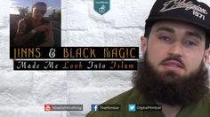 Jinns & Black Magic Made Me Look Into Islam - My Journey to Islam