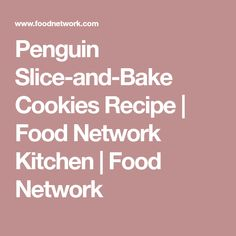 Penguin Slice-and-Bake Cookies Recipe | Food Network Kitchen | Food Network