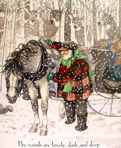 'Stopping By Woods on a Snowy Evening'  by Robert Frost,  illustrated by Susan Jeffers