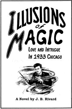CELTICLADY'S REVIEWS: Illusions of Magic: Love and Intrigue in 1933 Chic...