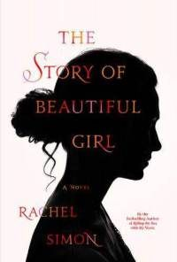 The Story of Beautiful Girl by Rachel Simon - I listened to the audio version of this book, and it was really, really good.