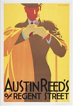 Art Deco design by Tom Purvis, a British poster designer and painter. this is an advertisement for Austin Reed, a mens clothing company