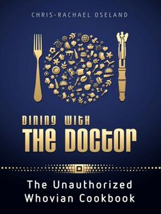 Unofficial Doctor Who Cookbook