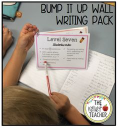 BUMP IT UP! By Stage One, students are expected to progress to the level 8 cluster on the K-10 Literacy Continuum . In order to track and encourage this growth in writing, use this interactive 'Bump it Up Wall' display.