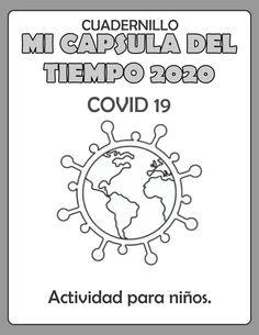 CUADERNO MI CAPSULA DEL TIEMPO 2020 - COVID 19 Kids Education, Physical Education, Dream English, Mini Reading, Improve Your English, Lesson Plan Templates, New Class, Class Activities, Home Schooling