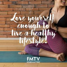 Love yourself <3  www.foodmatters.com #foodmatters #FMquotes #inspiration