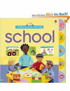 School (Usborne Look and Say): Amazon.de: Felicity Brooks: Englische Bücher
