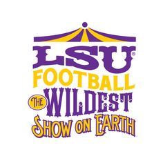 Like a Circus!! LSU Football -- - nothing like it here - it's a way of life - - - LSU TIGERS - LSU TIGERS colors purple & gold - Louisiana State University