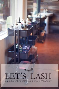 The stylist trolley carts at Let's Lash an eyelash extension studio located in Scottsdale, AZ. www.letslash.com