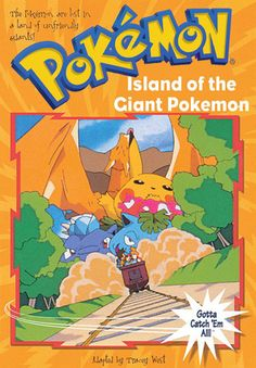 Island of the Giant Pokemon (Pokemon Chapter Book #2) by Tracey West