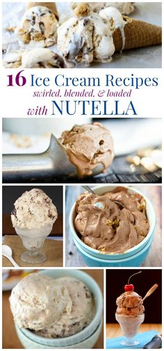 16 Ice Cream Recipes Swirled, Blended, and Loaded with Nutella - cool and creamy sweet treats with tons of decadent chocolate and hazelnut flavors, plus a couple healthier options too. Best Dessert Recipes, My Recipes, Sweet Recipes, Favorite Recipes, Recipe Lists, Amazing Recipes, Dessert Ideas, Delicious Recipes, Frozen Desserts