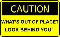 SITUATION Awareness: -Trouble Can Emerge At Any Time, So Be Alert, Be Ready -Posted May 28, 2014, by Ken Jorgustin