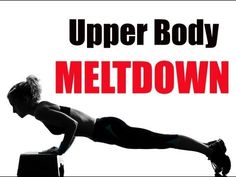 17 Minute Upper Body Meltdown: Lose Weight Sculpt your arms shoulders & back (Arms workout)