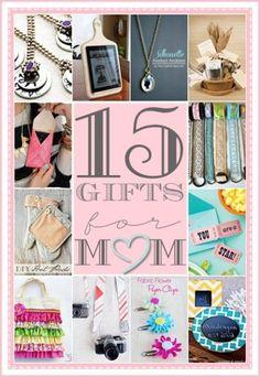 15 DIY Gifts for Mother's   http://homedecoratingbeforeandafter83.blogspot.com