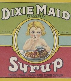 Dixie Maid Syrup Original Unused Vintage Tin Can Label Roddenbery Cairo, Georgia #DixieMaid