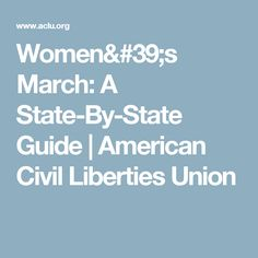 Women's March: A State-By-State Guide | American Civil Liberties Union