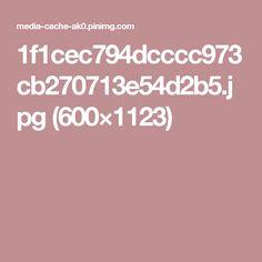 1f1cec794dcccc973cb270713e54d2b5.jpg (600×1123)