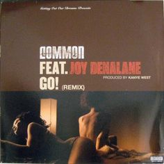 Common Feat. Joy Denalane - Go! (Remix)