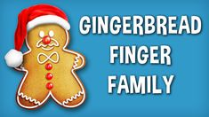 Merry Christmas | The Finger Family Gingerbread Family Nursery Rhyme | Gingerbread Finger Family