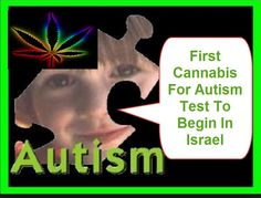 First Cannabis For Autism Test To Begin In Israel