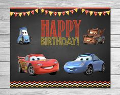 Chalkboard - Lightning McQueen Birthday Sign - Disney Cars Printables - Cars Party Favor - Cars Happy Birthday