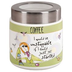 Born To Shop Coffee Jar - I Would Be Unstoppable