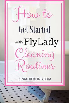 FlyLady Routines -- Bless Your Home and Family! - I've used the FlyLady's cleaning routines to keep my life in order for almost 15 years! Deep Cleaning Tips, House Cleaning Tips, Spring Cleaning, Cleaning Hacks, Cleaning Routines, Daily Routines, Cleaning Checklist, Cleaning Lists, Cleaning Schedules