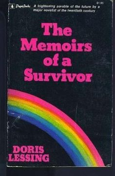 Doris Lessing | The Memoirs of a Survivor