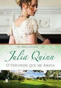 Preciso dizer que é leitura imperdível e obrigatória? O Visconde que me amava, Julia Quinn (The Bridgertons 2) http://livroaguacomacucar.blogspot.com.br/2013/11/cap-795-o-visconde-que-me-amava-julia.html