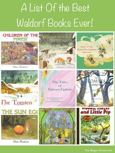 A List of the Best Waldorf Books Ever - www.theMagicOnions.com // I have alot of these but not all. What a great collection. Thank you, Magic Onions. com.