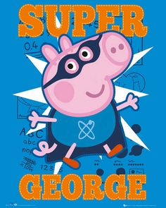Peppa Pig - Mini-Poster - Super George