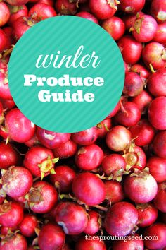 Winter Produce Guide - The Sprouting Seed