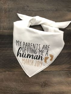 Excited to share this item from my #etsy shop: My Parents are Getting Me A Human Dog Bandana. Pregnancy Announcement Dog Bandana. Dog Pregnancy Announcement #pregnantdogideas