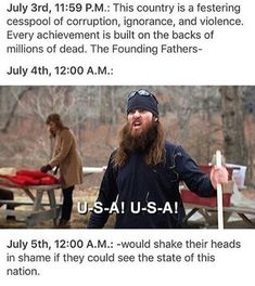 : This country is a festering cesspool of corruption, ignorance, and violence. Every achievement is built on the backs of millions of dead. The Founding Fathers- July A.: July A.: -wouId shake their heads in shame Funny Cute, The Funny, Hilarious, Tumblr Funny, Funny Memes, America Memes Funny, Excuse Moi, Historical Quotes, Thing 1