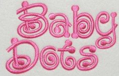 Baby Dots Embroidery Fonts by ApexEmbroidery on Etsy https://www.etsy.com/listing/166304645/baby-dots-embroidery-fonts