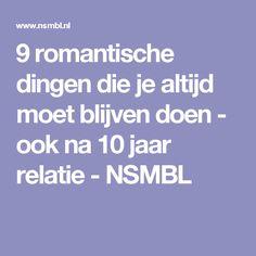 9 romantische dingen die je altijd moet blijven doen - ook na 10 jaar relatie - NSMBL