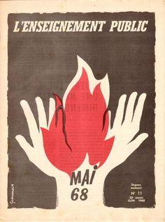 Les galeries - Mai 68 dans les lycées et collèges - 05. Le reflux du mouvement du 31 mai au 22 juin - 1968-2008 : retour aux sources Protest Art, Protest Posters, Political Posters, Political Art, Funny Vintage Ads, Vintage Humor, Arte Latina, Graffiti, Call Art