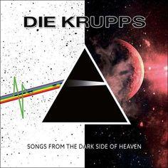Die Krupps, The Dark Side, Number One Song, The Stooges, Metal Albums, Cover Songs, Industrial Metal, Album Songs, Cover Pics