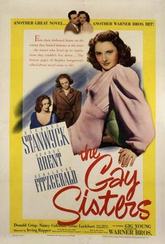 """I absolutely love this film❤   """"The Gay Sisters"""" Barbara Stanwyck and George Brent"""