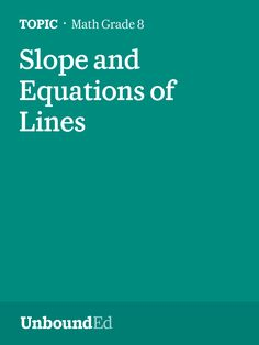 (M4 Topic C) Students understand that the slope of a line describes the rate of change of a line.