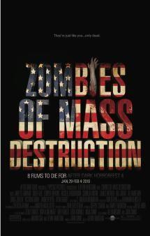 Got Brains? The 40 Best Zombie Movies: Zombies of Mass Destruction (2010)