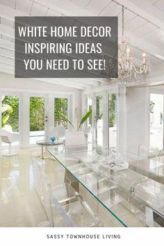 White Home Decor Inspiring Ideas You Need To See - Sassy Townhouse Living #WhiteHomeDecor #HomeDecor #InteriorDesign