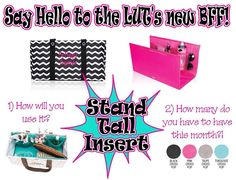 The Stand Tall Insert helps your large utility stand up tall!! What a great accessory!!