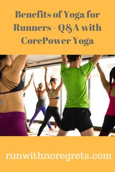 Yoga for runners has so many benefits! If you've always wondered how to get started, check out this interview with CorePower Yoga!