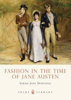 clothes of jane austen - #DearMrKnightley #FavoriteAustenMoment