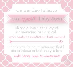 Baby birth pre-announcement.  Just a friendly reminder to family and friends not to announce baby's birth on Social Media until the parents have done so themselves.