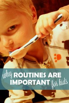Why routines are important for kids. Routines. Not schedules...love this!